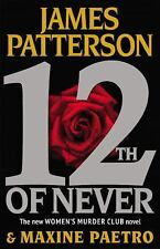 Women's Murder Club the 12TH OF NEVER Hardcover James Patterson Book 11 (twelve)
