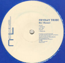 FRIDAY TRIBE - He-Haaa! - No Label