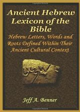 The Ancient Hebrew Lexicon of the Bible by Jeff A. Benner(Hardcover)
