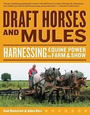 Draft Horses and Mules: Harnessing Equine Power for Farm & Show (Storey's Workin