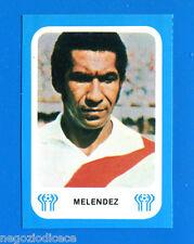 ARGENTINA '78 - Gazzetta - Figurina-Sticker - MELENDEZ - PERU -New