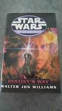 Star Wars: New Jedi Order - Destiny's Way by Walter Jon Williams (H/cover  2002)