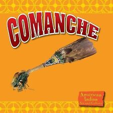Comanche (American Indian Art and Culture)