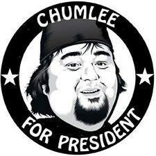 """ CHUMLEE  For President ""   Funny  Pawn Stars    Bumper Sticker    Chum Lee"