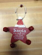 NEW Im sure we can find common ground Ornament-santa-christmas-holiday-star-bell