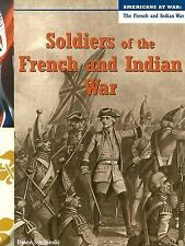 Soldiers of the French and Indian War Americans at War Smolinski Diane Paperback