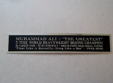 Muhammad Ali Nameplate For A Signed Boxing Glove, Trunks, Robe Or Photo 1.25 X 6