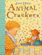 Animal Crackers: A Delectable Collection of Pictures, Poems, and Lullabies for t