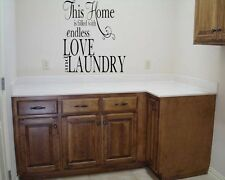 THIS HOME IS FILLED WITH ENDLESS LOVE & LAUNDRY WALL DECAL VINYL WORDS LETTERING