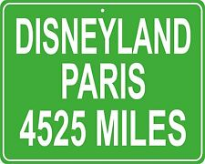 Disneyland Paris in France custom mileage sign - distance to your house
