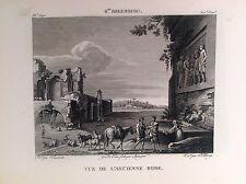 VEDUTA DELL'ANTICA ROMA - Galerie du musée Napoléon J. Lavallée 1804-1815