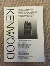 Kenwood TK-2140 / TK-3140 Instruction Manual.