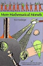 More Mathematical Morsels (Dolciani Mathematical Expositions) by Ross Honsberge