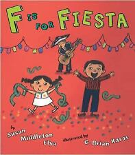 F Is for Fiesta by Susan Middleton Elya (2006, Hardcover)