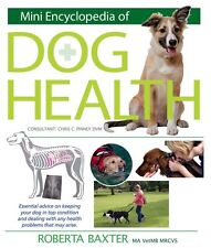 Mini Encyclopedia of Dog Health Problems with Essential Techniques Health