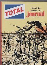 TOTAL JOURNAL recueil des n°1 à 7. L'Intégrale. Album cartonné hors commerce.