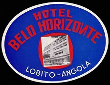 BELO HORIZONTE Hotel old luggage label LOBITO Angola