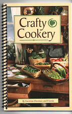 CRAFTY COOKERY by Encinitas Devotees and Friends (2001 Spiral bound Softcover)