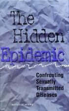 The Hidden Epidemic: Confronting Sexually Transmitted Diseases Committee on Pre