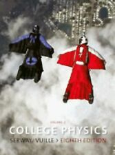 College Physics Vol. 2 by Chris Vuille, Raymond A. Serway and Jerry S. Faughn...