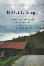 Hillbilly Elegy : A Memoir of a Family and Culture in Crisis by J. D. Vance (201