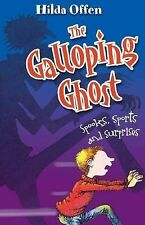 Hilda Offen The Galloping Ghost: Spooks, Sports and Surprises Very Good Book