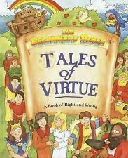 Tales of Virtue: A Book of Right and Wrong (The Beginners Bible), Carolyn Nabors