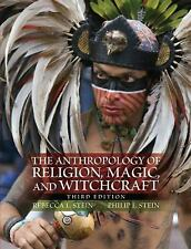 The Anthropology of Religion, Magic, and Witchcraft (3rd Edition), Stein, Philip