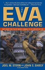 The EVA Challenge: Implementing Value-Added Change in an Organization