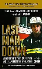 Last Man Down: A Firefighters Story of Survival and Escape from the World Trade