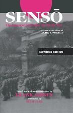 """Senso: The Japanese Remember the Pacific War: Letters to the Editor of """"Asahi Sh"""