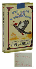 SIGNED ~ Still Life with Woodpecker ~ TOM ROBBINS ~ First Edition 1st 1980 Fine