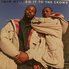 "TWIN HYPE - DO IT TO THE CROWD 12"" MAXI SINGLE (j131)"