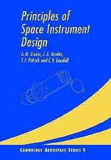 Principles of Space Instrument Design 9 by C. V. Goodall, A. M. Cruise, T. J....