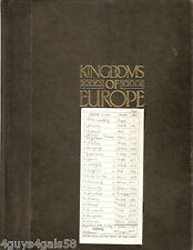 Kingdoms of Europe : An Illustrated Encyclopedia of Ruling Monarchs from Ancient