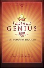 Instant Genius: Fast Food For Thought