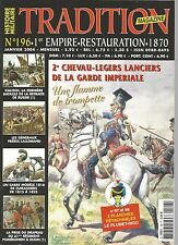 TRADITION N°196 2e CHEVAU-LEGERS LANCIERS GARDE IMPERIALE / FRERES LALLEMAND