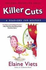 Killer Cuts: A Dead-End Job Mystery Viets, Elaine Hardcover