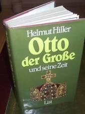 [D] Helmut Hiller : Otto der Große und seine Zeit - HC