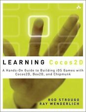 Learning Cocos2D : A Hands-On Guide to Building Ios Games