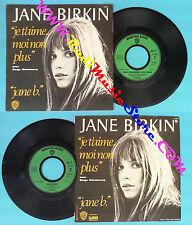 LP 45 7'' JANE BIRKIN Je t'aime moi non plus Jane b. 1974 france no cd mc dvd