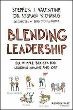Blended Leadership : Six Simple Beliefs for Leading Online and (FREE 2DAY SHIP)