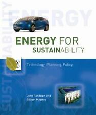 Energy for Sustainability: Technology, Planning, Policy