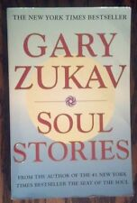 Soul Stories by Gary Zukav (2000, Paperback)