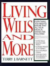Living Wills and More: Everything You Need to Ensure That All Your Medical Wishe