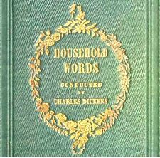HOUSEHOLD WORDS 479 WEEKLY JOURNALS IN 19 VOLUMES CONDUCTED BY CHARLES DICKENS