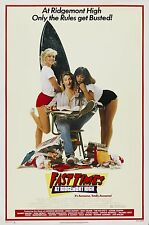 FAST TIMES AT RIDGEMONT HIGH (1982) ORIGINAL MOVIE POSTER  -  ROLLED