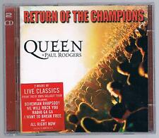QUEEN  + PAUL  RODGERS RETURN OF THE CHAMPIONS - 2 CD F.C.