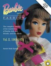 Barbie Doll Fashion: Vol. 2, 1968-1974 (Barbie Doll Fashion), Sarah Sink Eames,