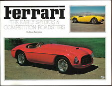 Ferrari The Early Spyders & Competition Roadsters 166 212 340 342 250 375 500 +